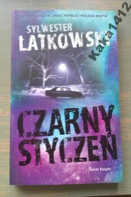 CZARNY STYCZEŃ      Sylwester Latkowski