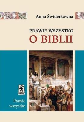 Prawie wszystko o Biblii Stentor W-wa