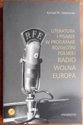 K. Tatarowski LITERATURA I PISARZE W RP RADIO WOLN