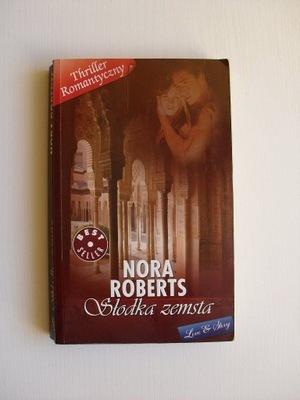 NORA ROBERTS - SŁODKA ZEMSTA