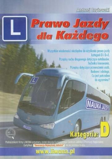Prawo jazdy dla każdego Kategoria D Czyżewski Andr