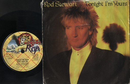 ROD STEWART - TONIGHT I'M YOURS - SONNY (UK)