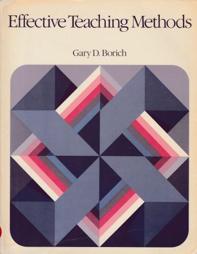 EFFECTIVE TEACHING METHODS - Gary D. Borich