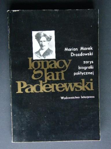 Ignacy Jan PADEREWSKI Marian Marek DROZDOWSKI