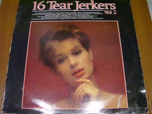 16 TEAR JERKERS VOL. 2 - LP