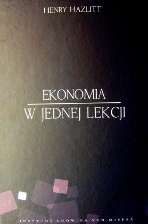 henry hazlitt ekonomia w jednej lekcji pdf chomikuj
