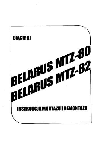 Instrukcja Montażu i Demontażu MTZ 80 82